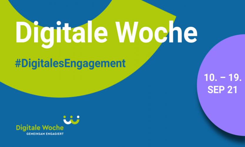 DDigitale Woche #DigitalesEngagement 10. bis 19. September 2021 Jetzt  Aktion eintragen! Banner