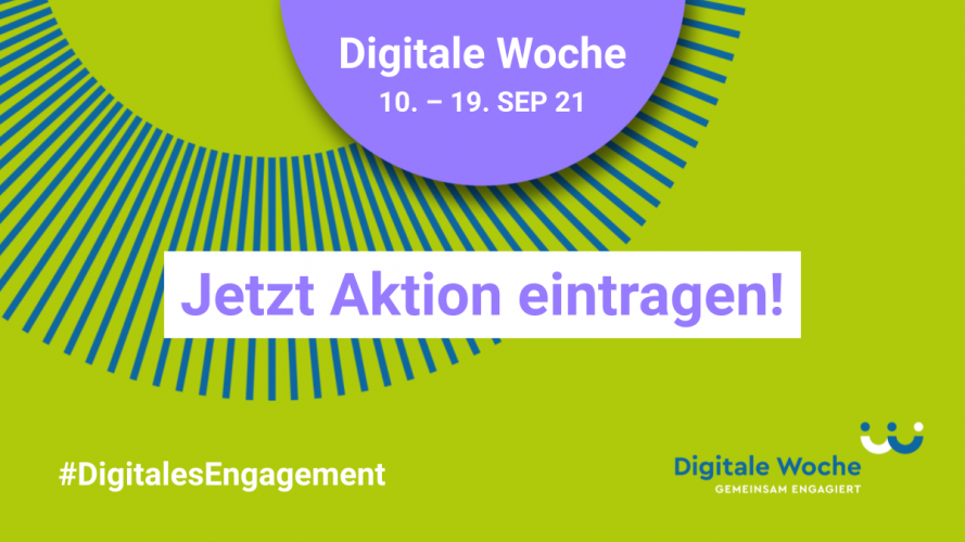 Digitale Woche #DigitalesEngagement 10. bis 19. September 2021 Jetzt  Aktion eintragen! Banner grün