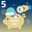 """Sparschwein mit Weihnachtsmütze und Aufschrift: Gutes tun"""""""