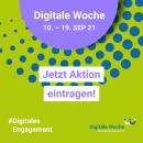 Sharepic quadratisch Digitale Woche 10.-19.Sep 21 grün, jetzt Aktion eintragen