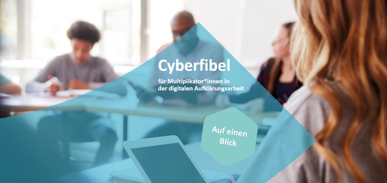 Die Cyberfibel für Multiplikator*innen in der digitalen Aufklärungsarbeit