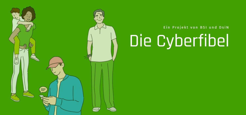 Titelbild: Illustration von Menschen mit digitalen Geräten und Schriftzug Die Cyberfibel